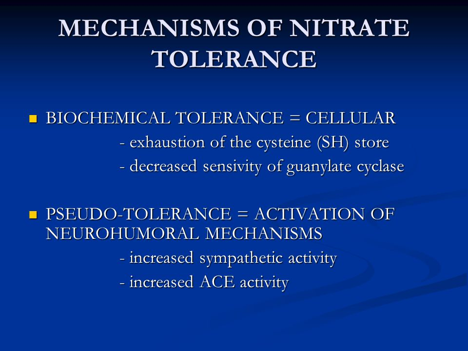 MECHANISMS OF NITRATE TOLERANCE