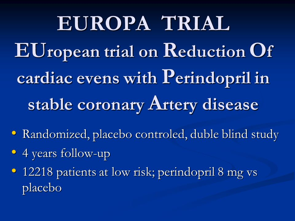 EUROPA TRIAL EUropean trial on Reduction Of cardiac evens with Perindopril in stable coronary Artery disease