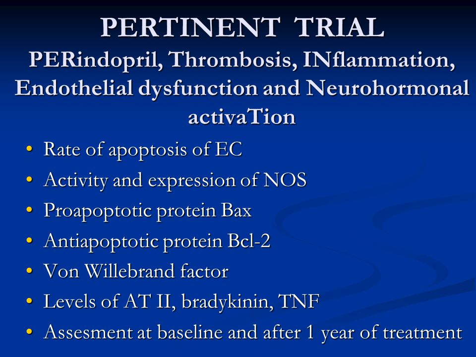 PERTINENT TRIAL PERindopril, Thrombosis, INflammation, Endothelial dysfunction and Neurohormonal activaTion