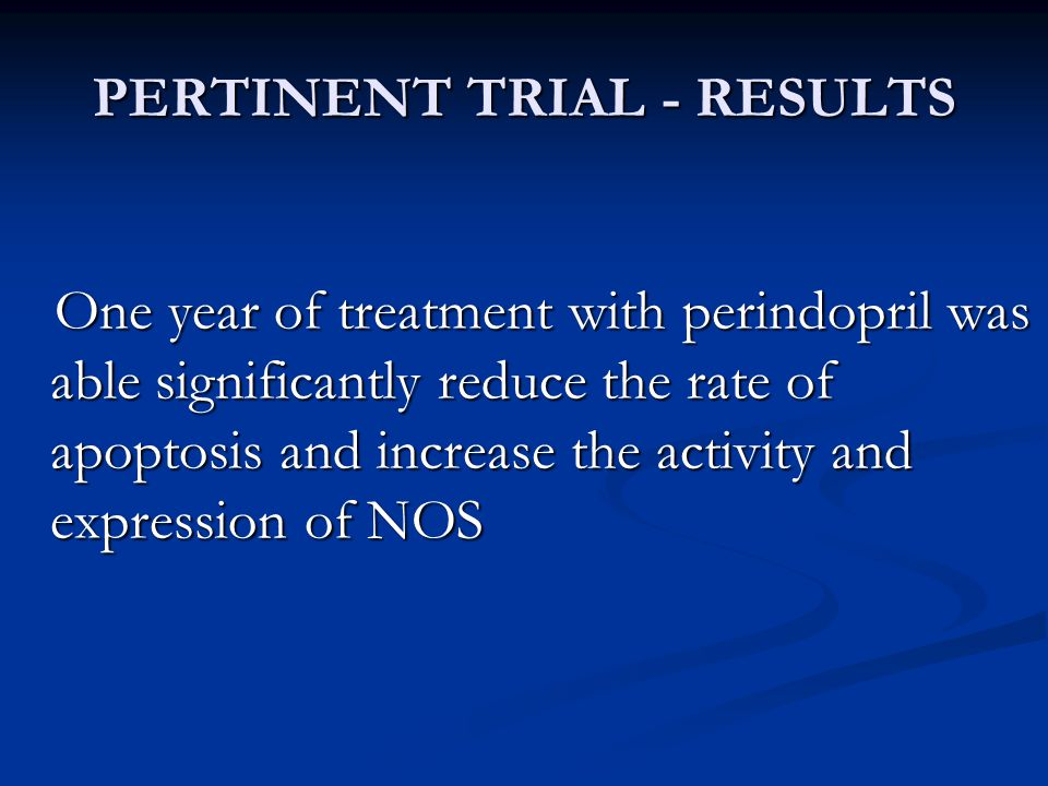 PERTINENT TRIAL - RESULTS