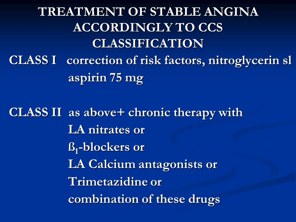 TREATMENT OF STABLE ANGINA ACCORDINGLY TO CCS CLASSIFICATION
