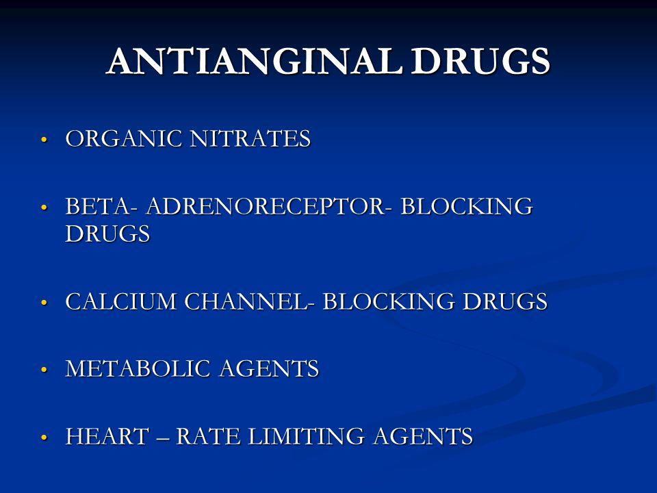 ANTIANGINAL DRUGS ORGANIC NITRATES