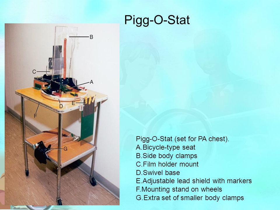 Pigg-O-Stat Pigg-O-Stat (set for PA chest). A.Bicycle-type seat