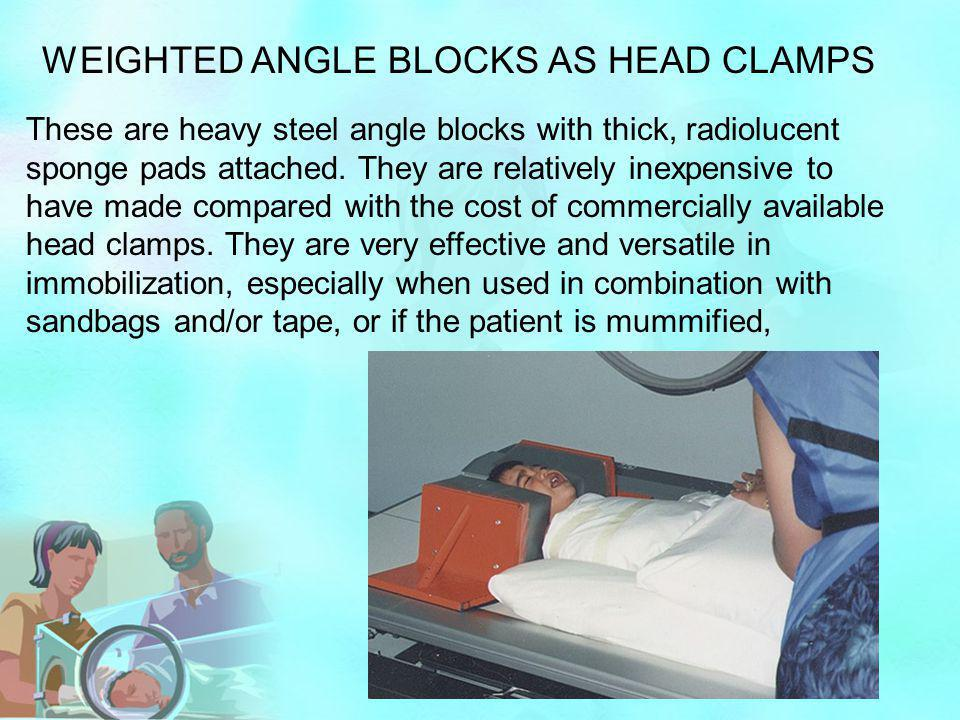 WEIGHTED ANGLE BLOCKS AS HEAD CLAMPS