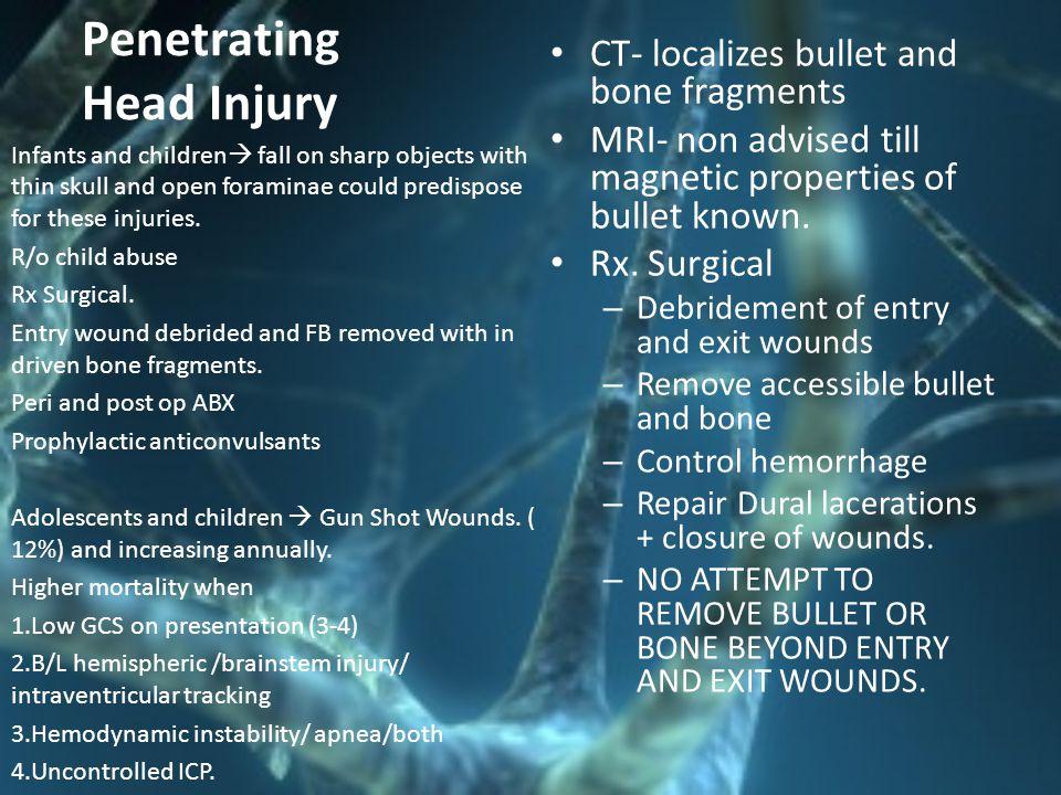 Penetrating Head Injury