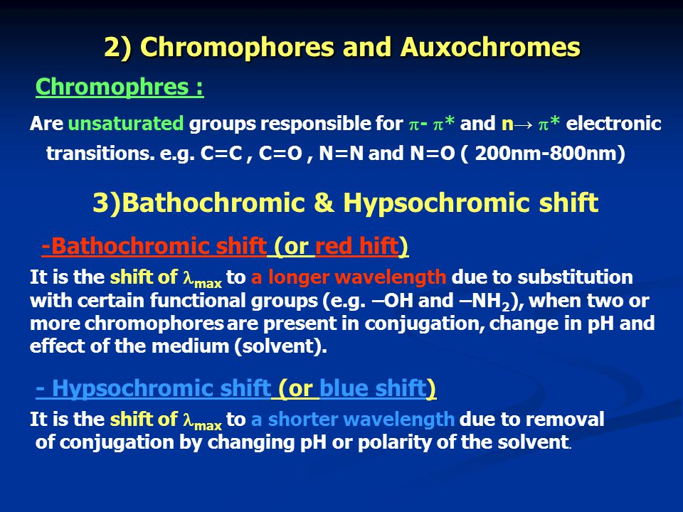 2) Chromophores and Auxochromes