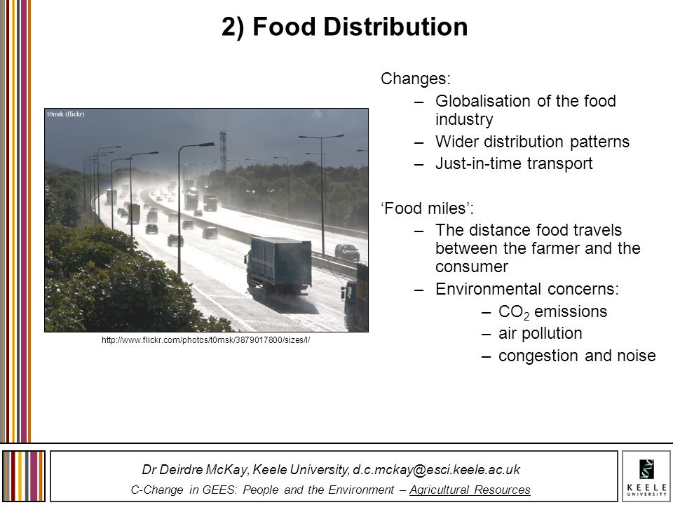 2) Food Distribution Changes: Globalisation of the food industry