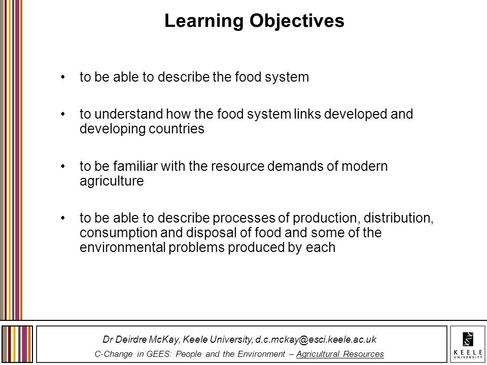 Learning Objectives to be able to describe the food system