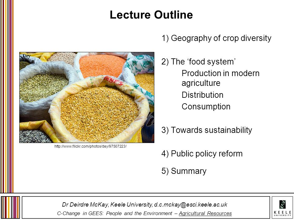 Lecture Outline 1) Geography of crop diversity 2) The 'food system'