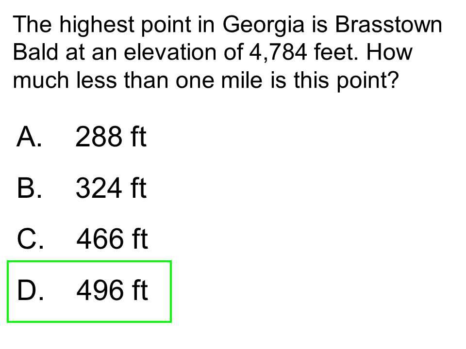 The highest point in Georgia is Brasstown Bald at an elevation of 4,784 feet. How much less than one mile is this point