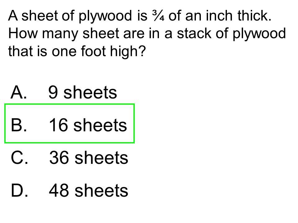 A. 9 sheets B. 16 sheets C. 36 sheets D. 48 sheets