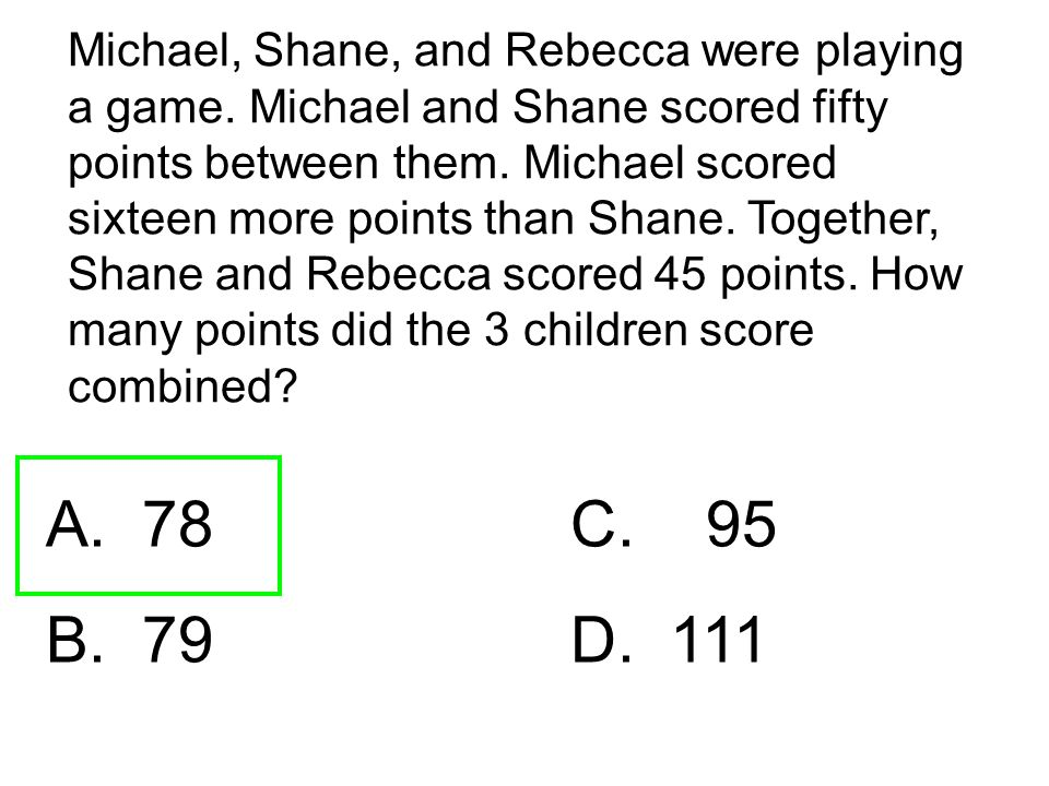 Michael, Shane, and Rebecca were playing a game
