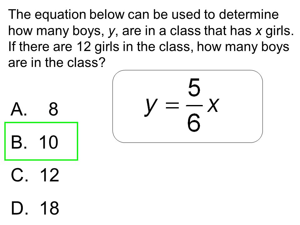 The equation below can be used to determine how many boys, y, are in a class that has x girls. If there are 12 girls in the class, how many boys are in the class