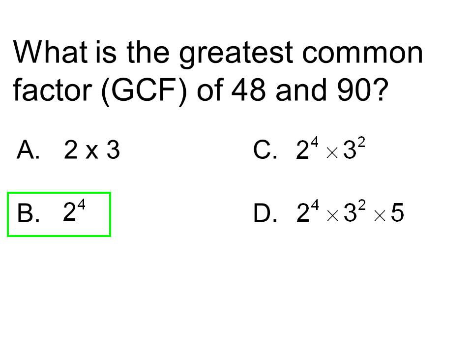 What is the greatest common factor (GCF) of 48 and 90