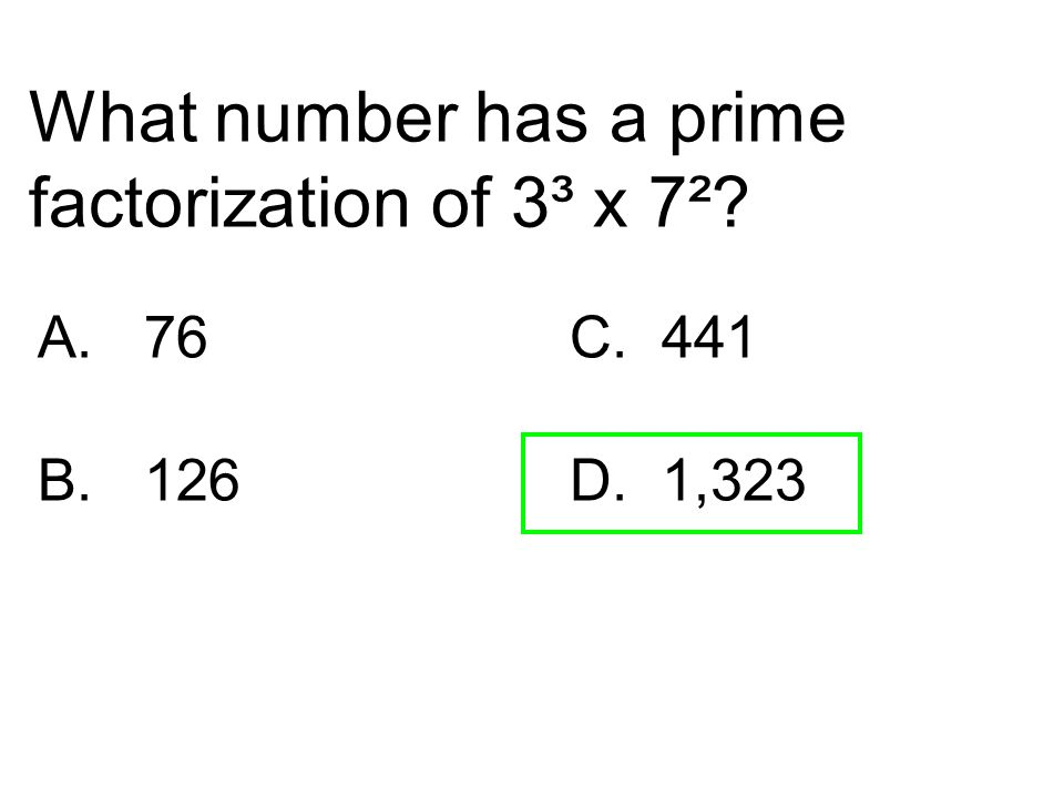 What number has a prime factorization of 3³ x 7²
