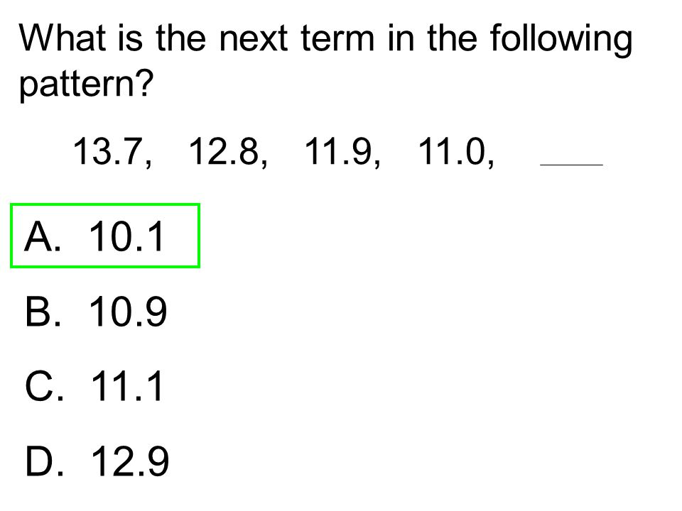 What is the next term in the following pattern