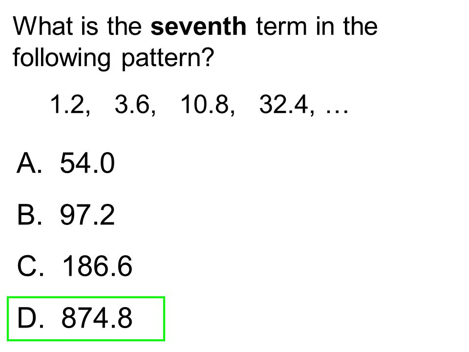 What is the seventh term in the following pattern