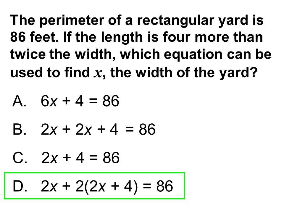 The perimeter of a rectangular yard is 86 feet
