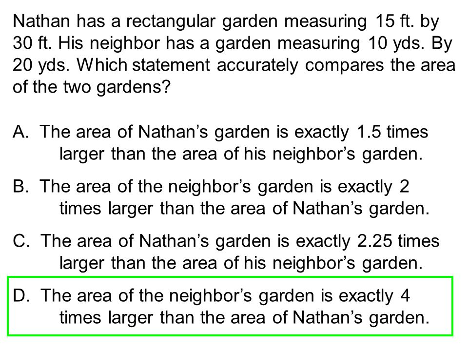 Nathan has a rectangular garden measuring 15 ft. by 30 ft