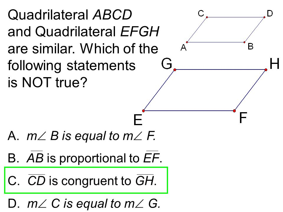 Quadrilateral ABCD and Quadrilateral EFGH are similar