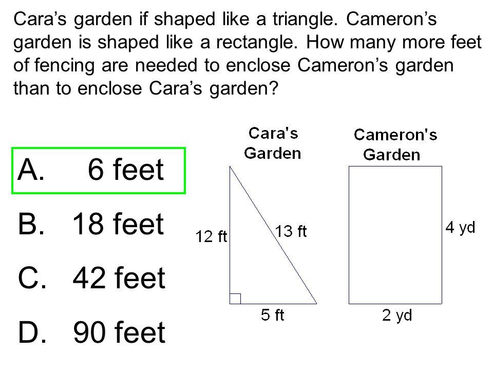 A. 6 feet B. 18 feet C. 42 feet D. 90 feet