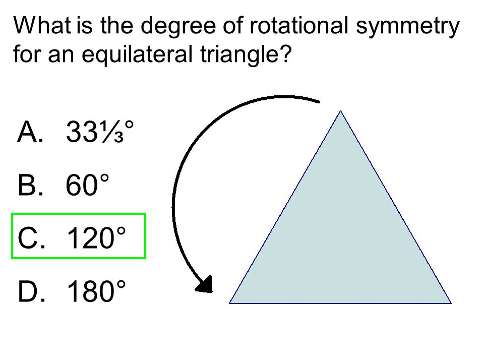 What is the degree of rotational symmetry for an equilateral triangle