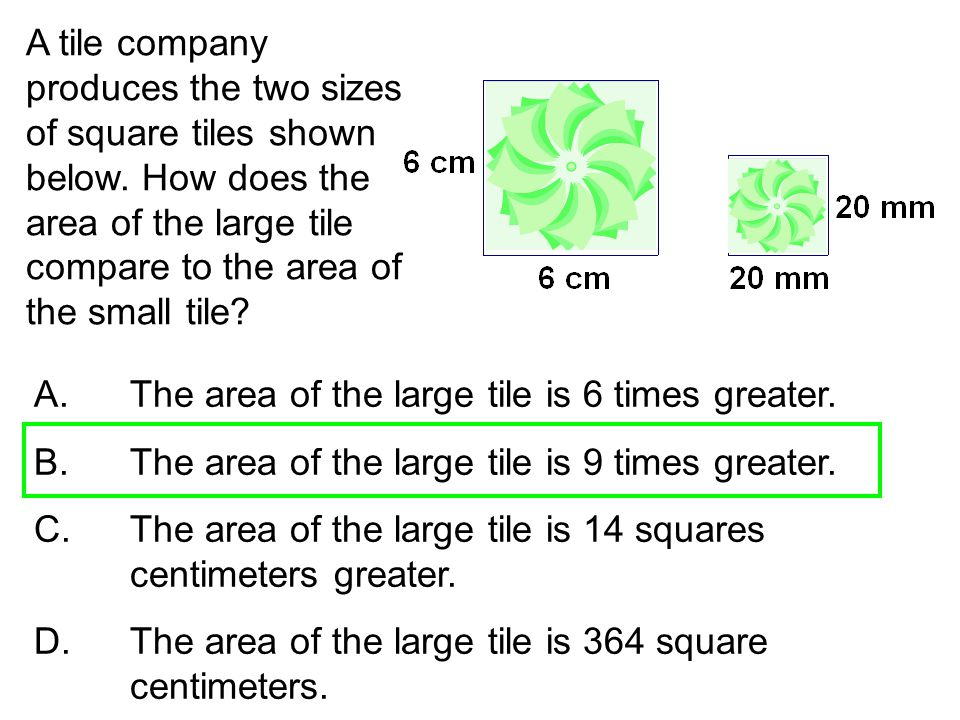 A tile company produces the two sizes of square tiles shown below