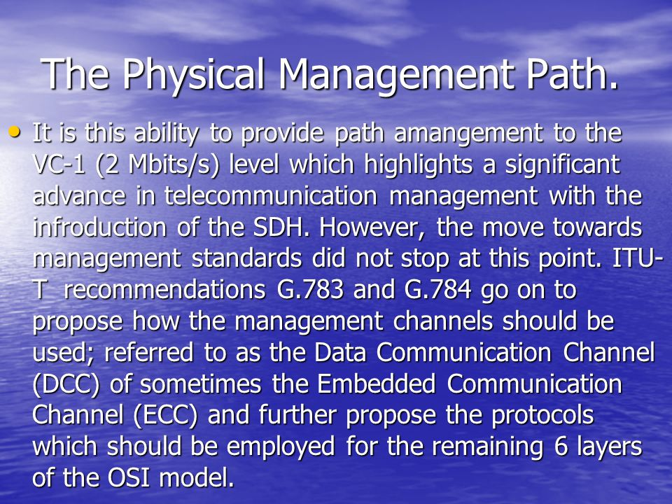 The Physical Management Path.