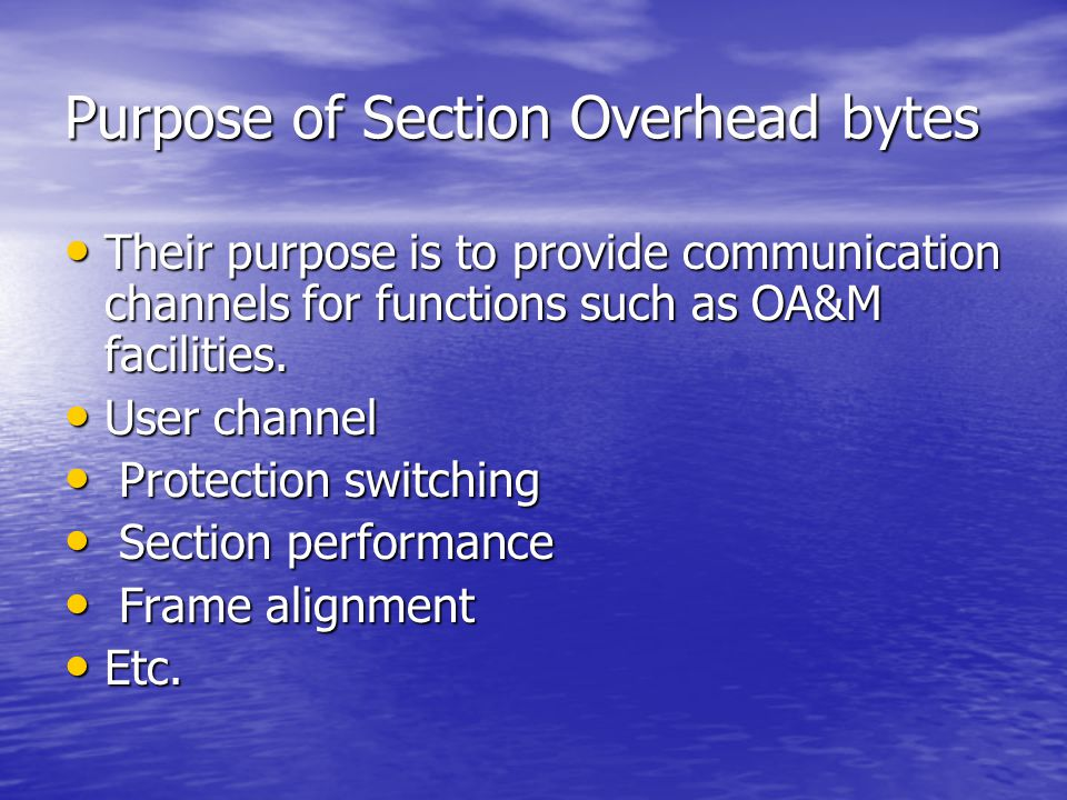 Purpose of Section Overhead bytes