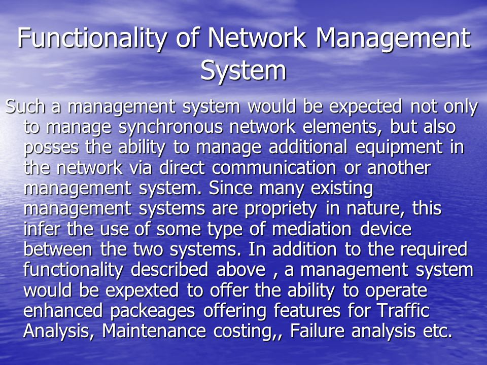 Functionality of Network Management System