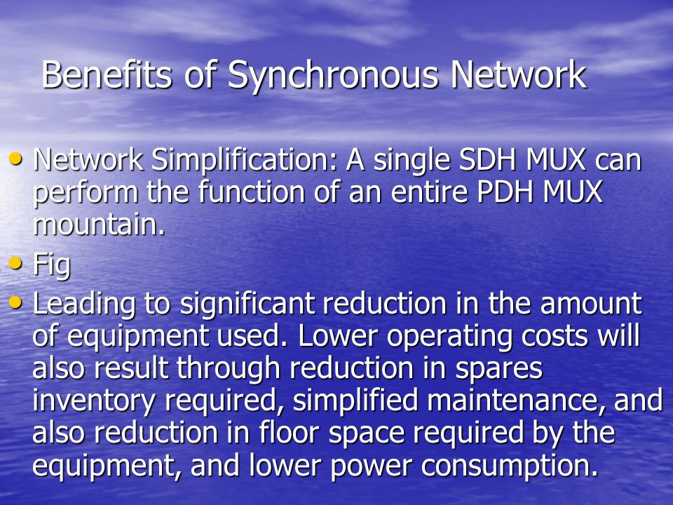 Benefits of Synchronous Network
