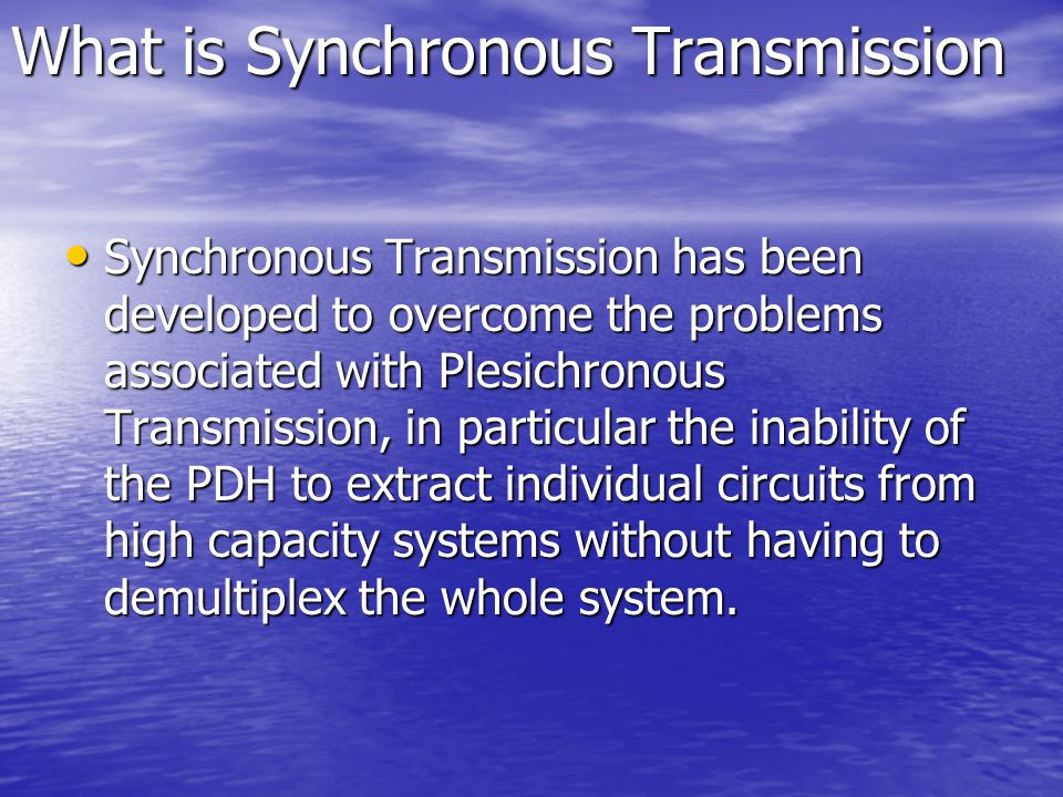 What is Synchronous Transmission