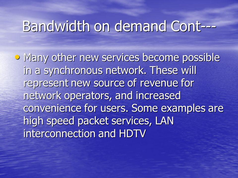 Bandwidth on demand Cont---