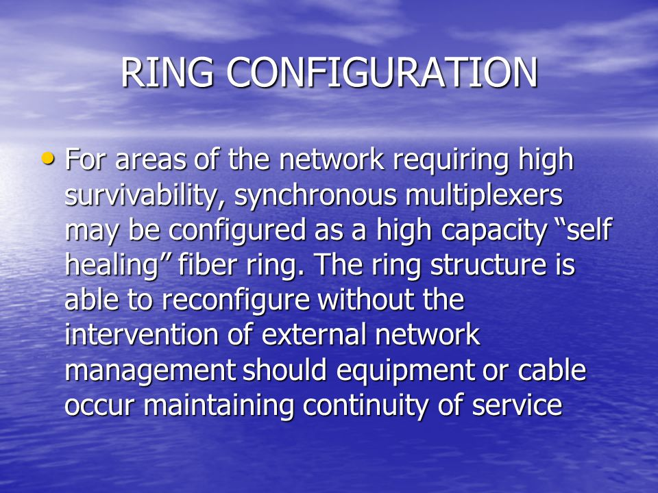 RING CONFIGURATION