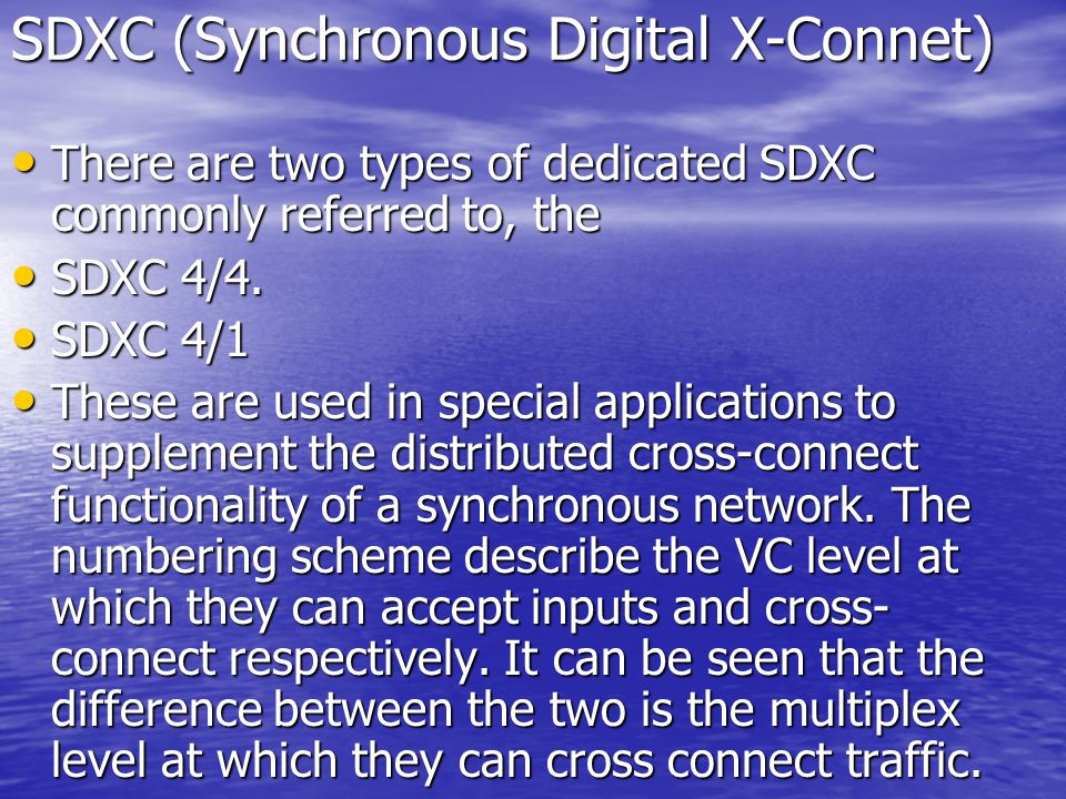 SDXC (Synchronous Digital X-Connet)