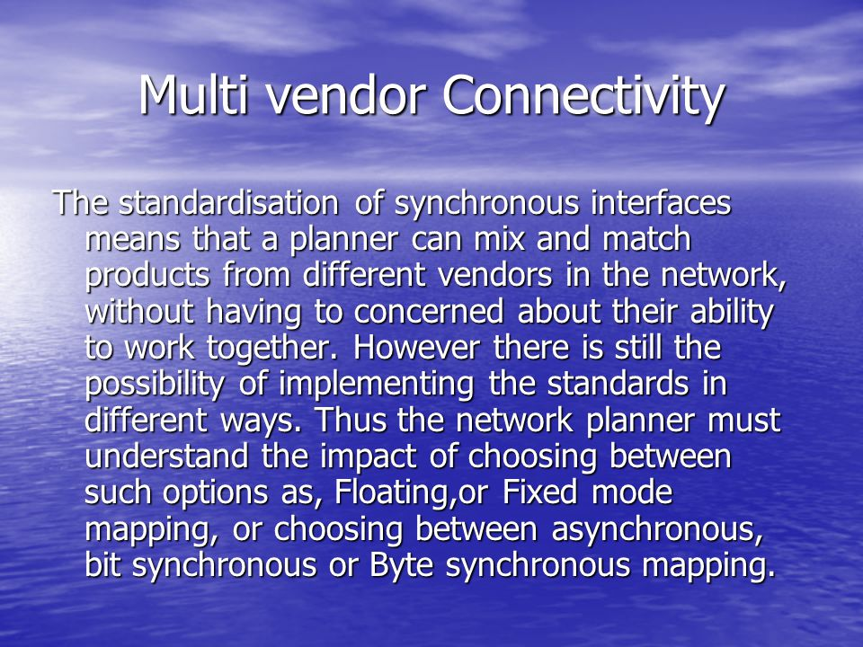 Multi vendor Connectivity