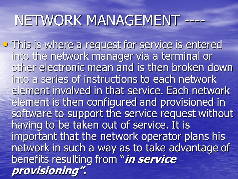NETWORK MANAGEMENT ----