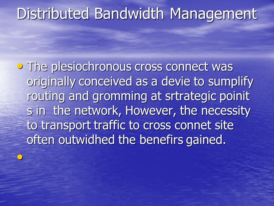 Distributed Bandwidth Management