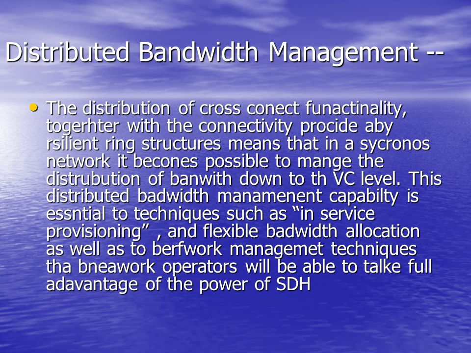 Distributed Bandwidth Management --