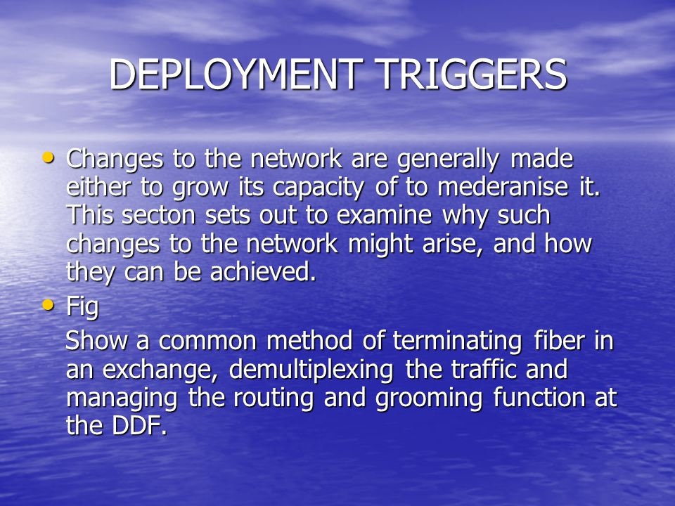 DEPLOYMENT TRIGGERS