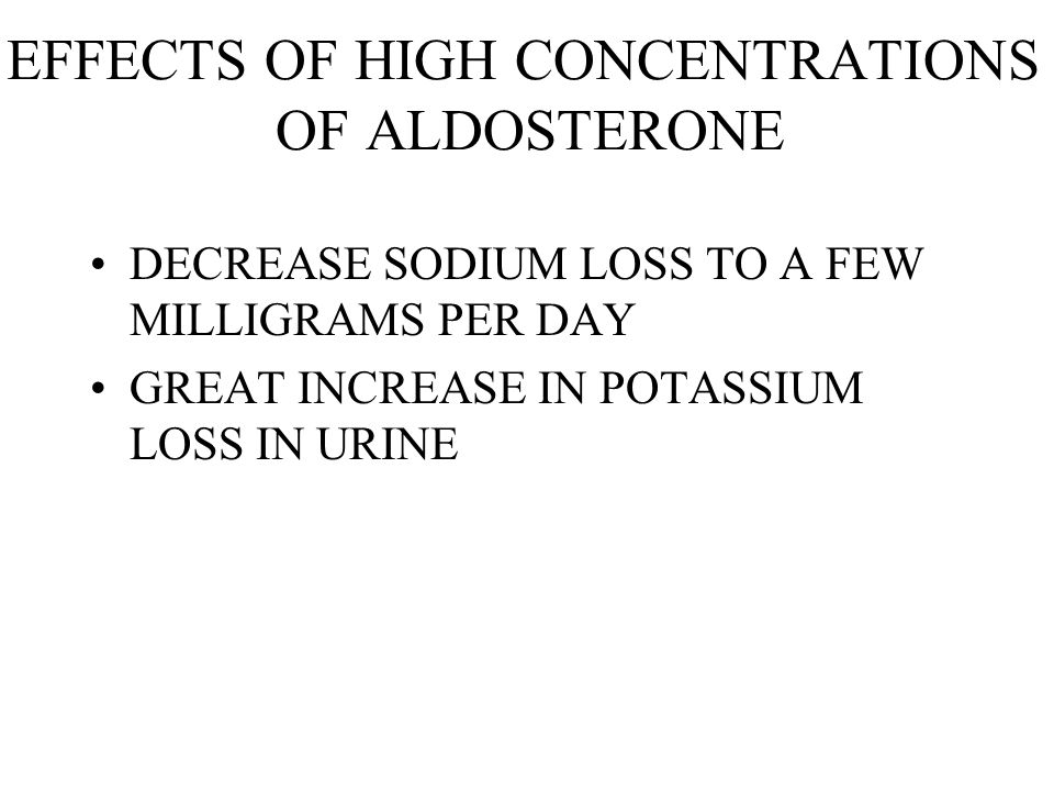 EFFECTS OF HIGH CONCENTRATIONS OF ALDOSTERONE