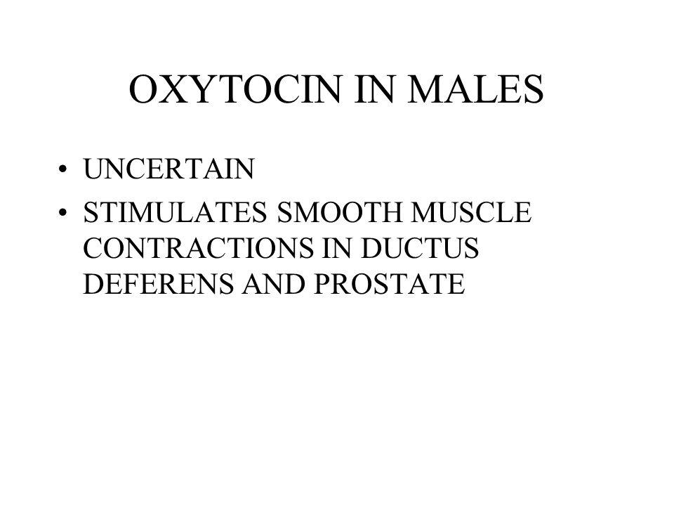 OXYTOCIN IN MALES UNCERTAIN