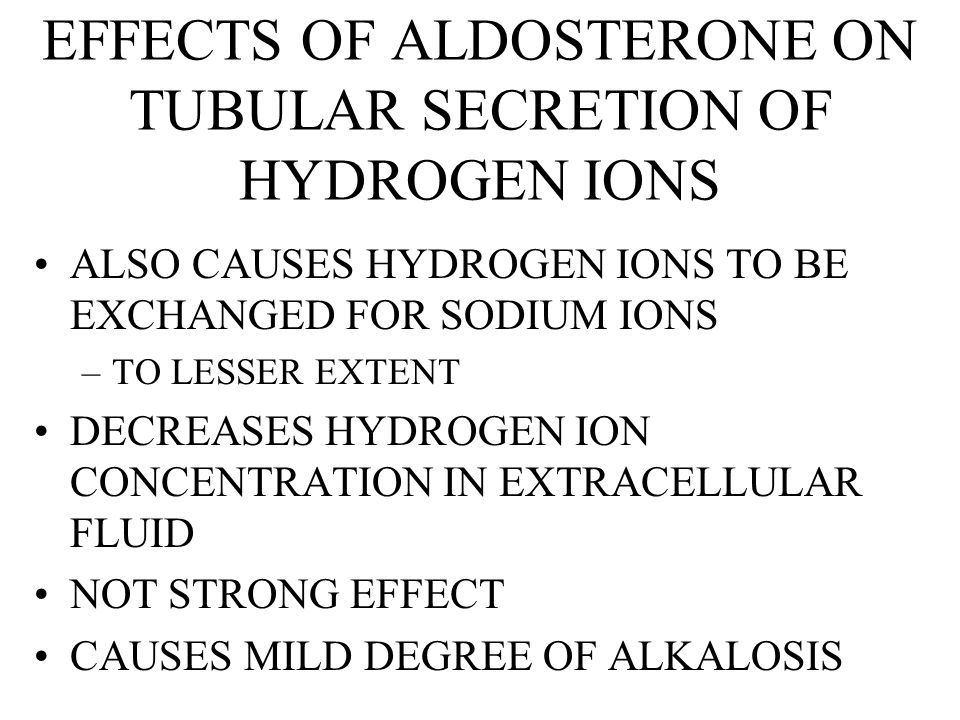 EFFECTS OF ALDOSTERONE ON TUBULAR SECRETION OF HYDROGEN IONS