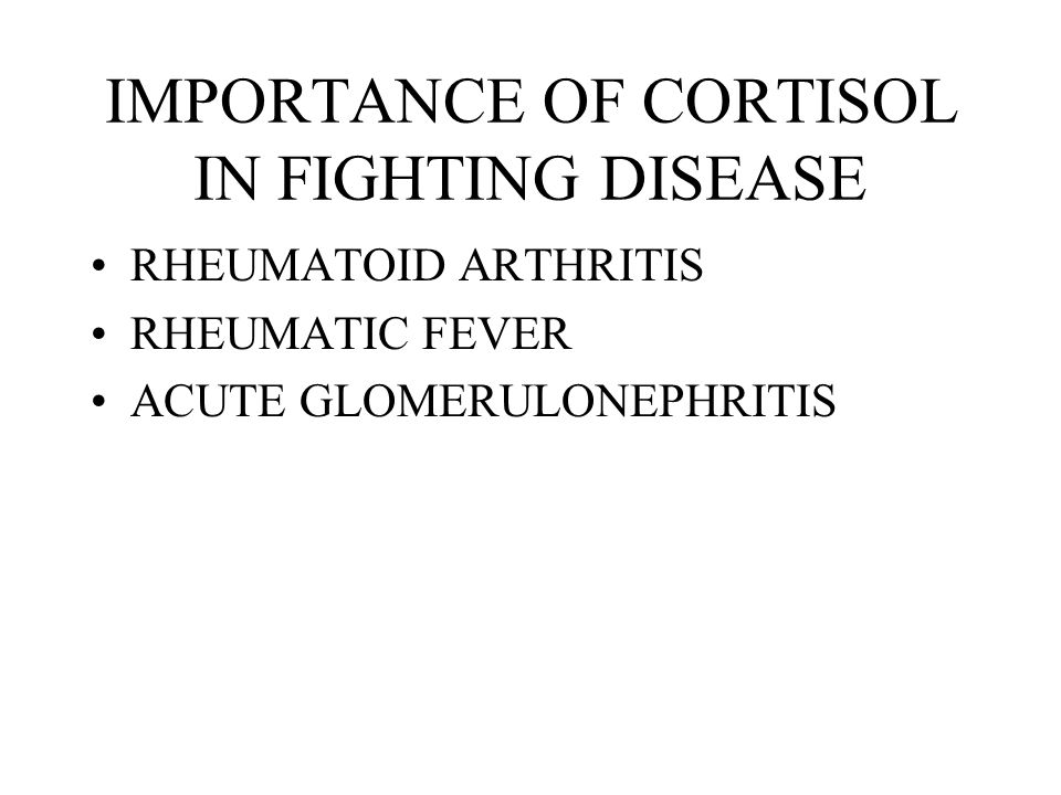 IMPORTANCE OF CORTISOL IN FIGHTING DISEASE