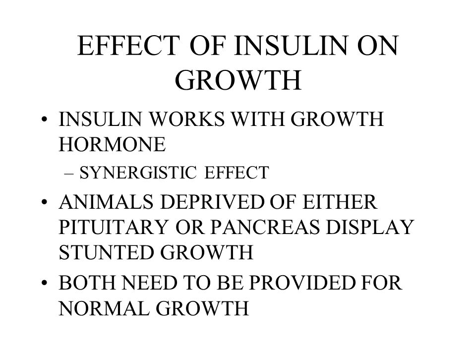 EFFECT OF INSULIN ON GROWTH