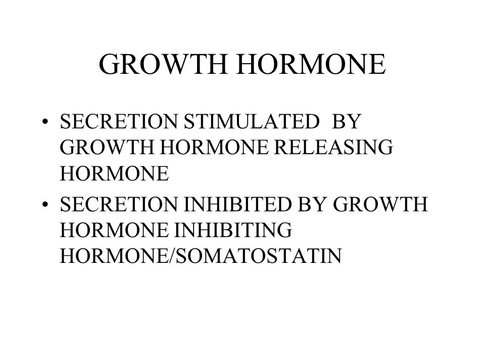 GROWTH HORMONE SECRETION STIMULATED BY GROWTH HORMONE RELEASING HORMONE.