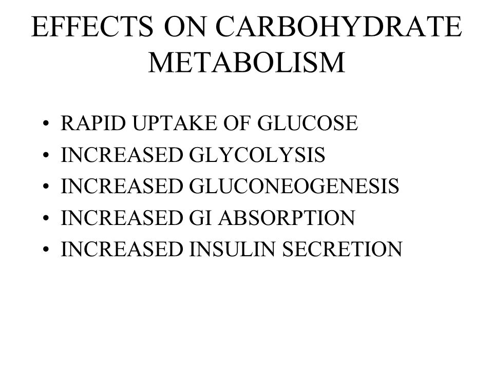 EFFECTS ON CARBOHYDRATE METABOLISM