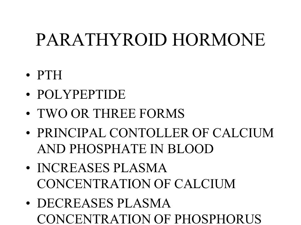 PARATHYROID HORMONE PTH POLYPEPTIDE TWO OR THREE FORMS