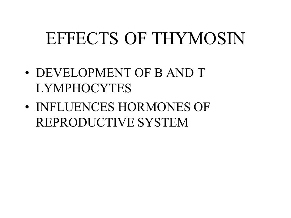 EFFECTS OF THYMOSIN DEVELOPMENT OF B AND T LYMPHOCYTES