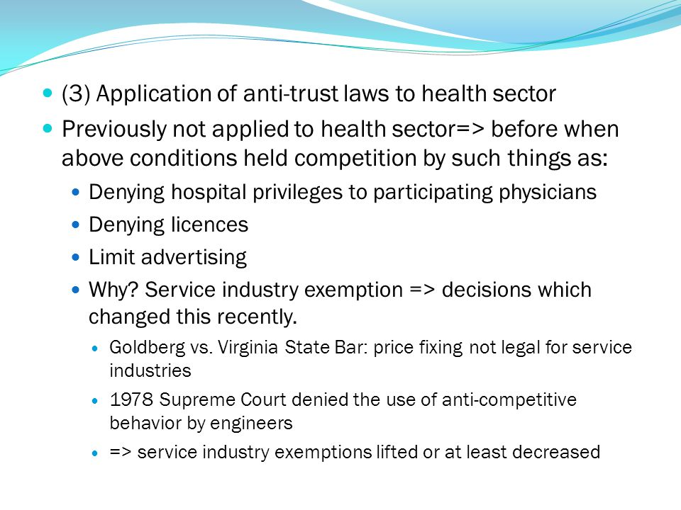(3) Application of anti-trust laws to health sector